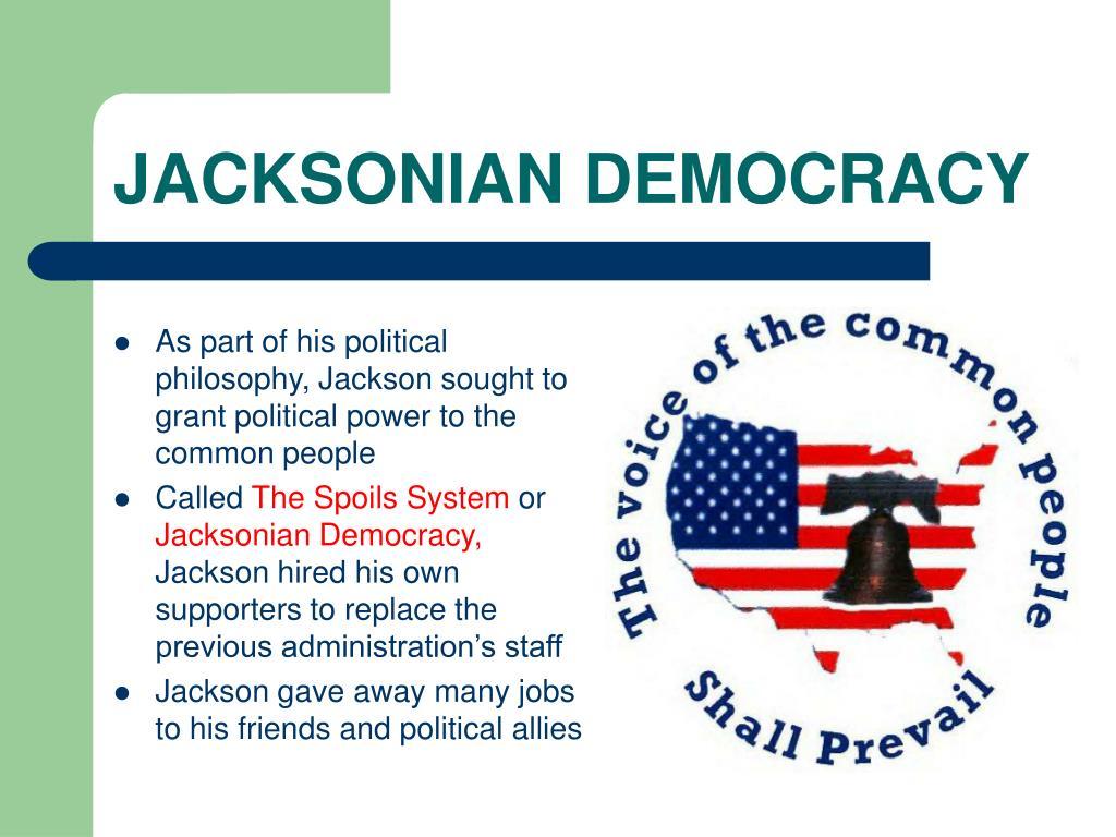 jacksonian democracy saviors of the common