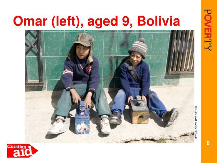 Omar (left), aged 9, Bolivia