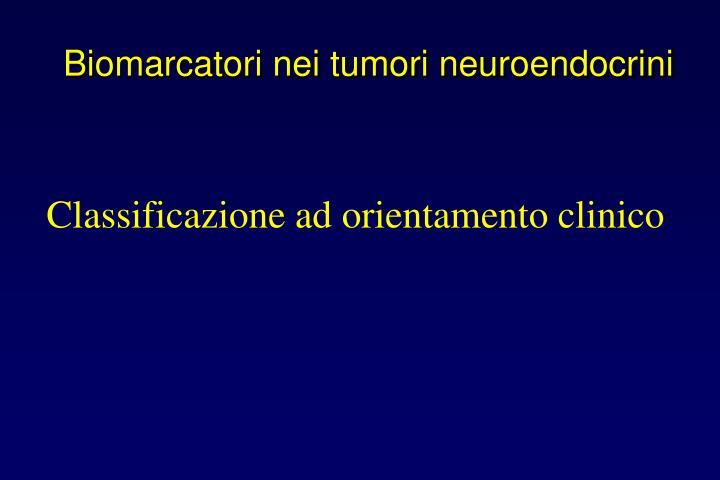 Biomarcatori nei tumori neuroendocrini