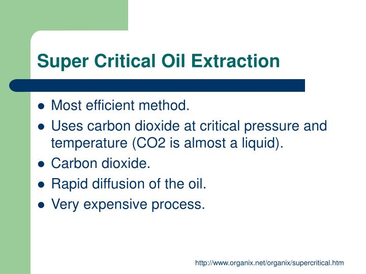 Super Critical Oil Extraction