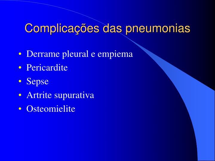 Complicações das pneumonias