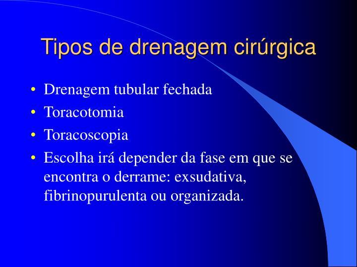 Tipos de drenagem cirúrgica