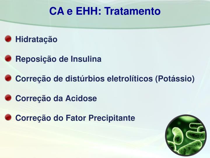 CA e EHH: Tratamento
