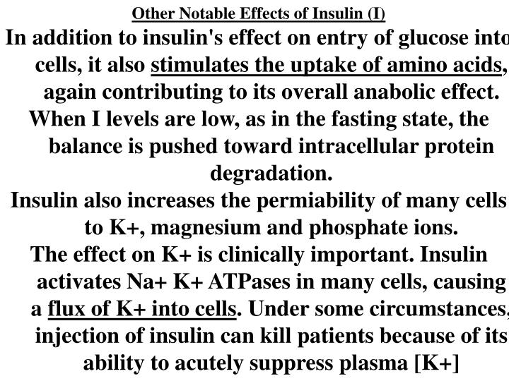 Other Notable Effects of Insulin (I)