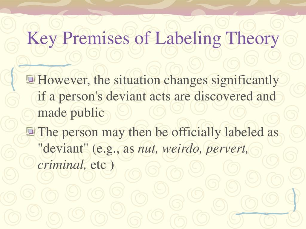 Key Premises of Labeling Theory