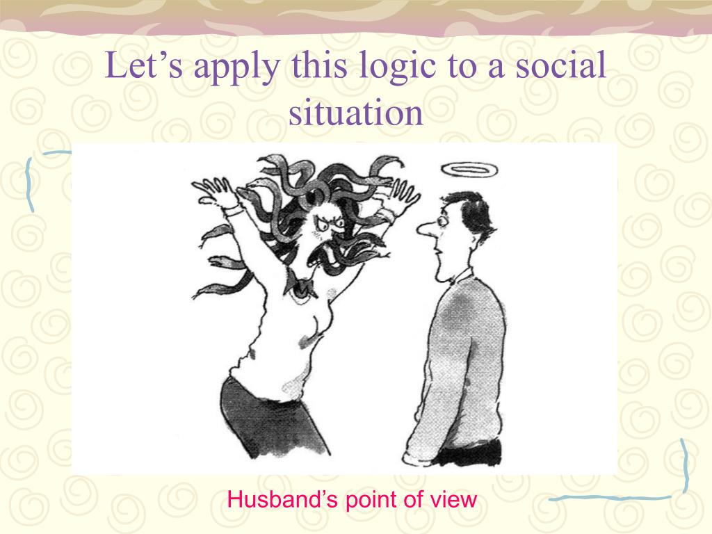 Let's apply this logic to a social situation