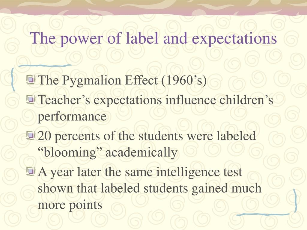 The power of label and expectations