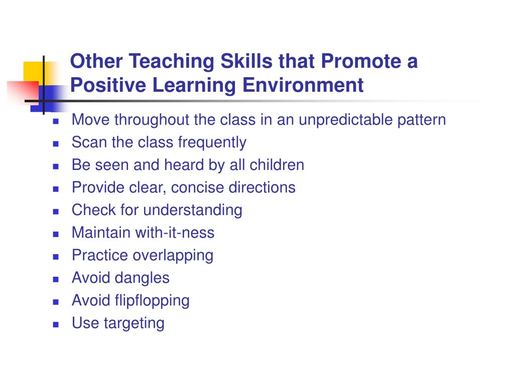 Other Teaching Skills that Promote a Positive Learning Environment