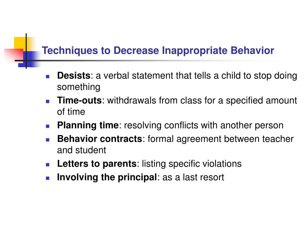 Techniques to Decrease Inappropriate Behavior