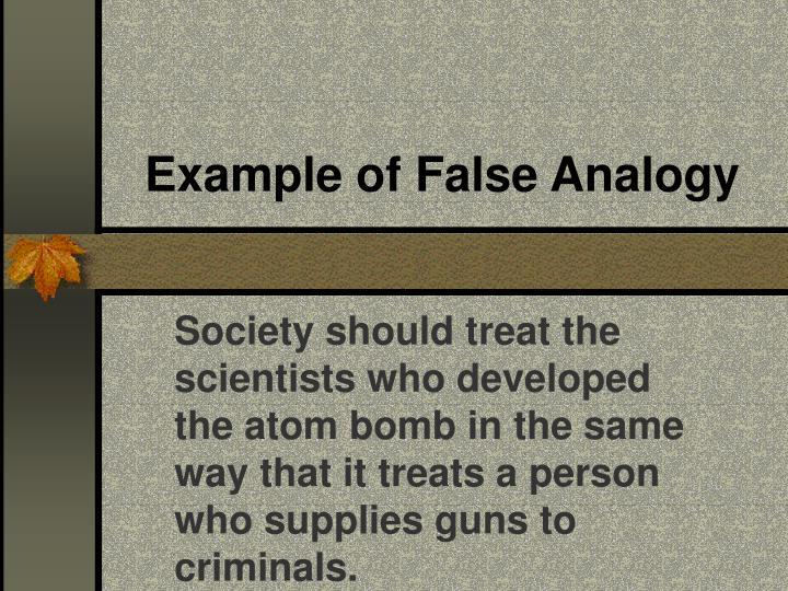 Example of False Analogy