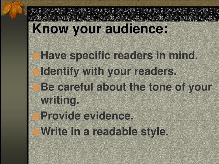 Know your audience: