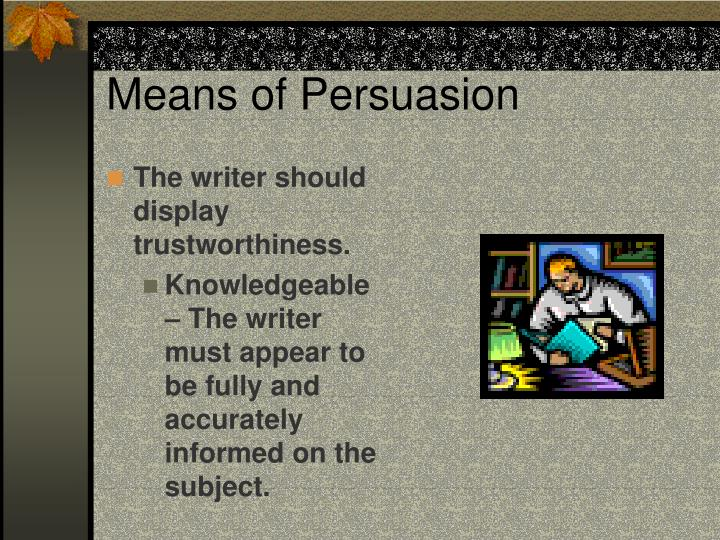 Means of Persuasion