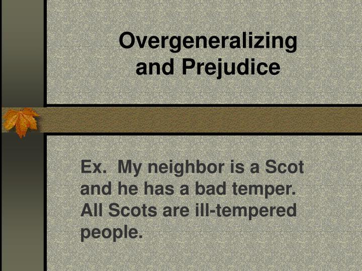 Overgeneralizing