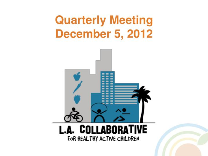 Quarterly meeting december 5 2012