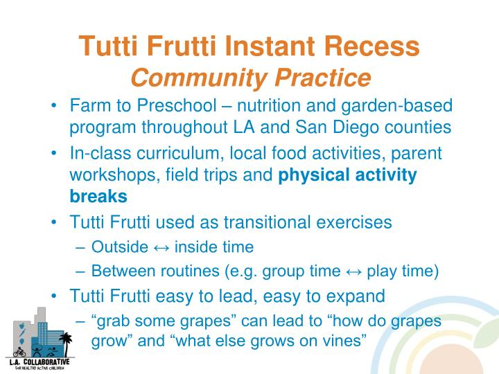 Tutti Frutti Instant Recess