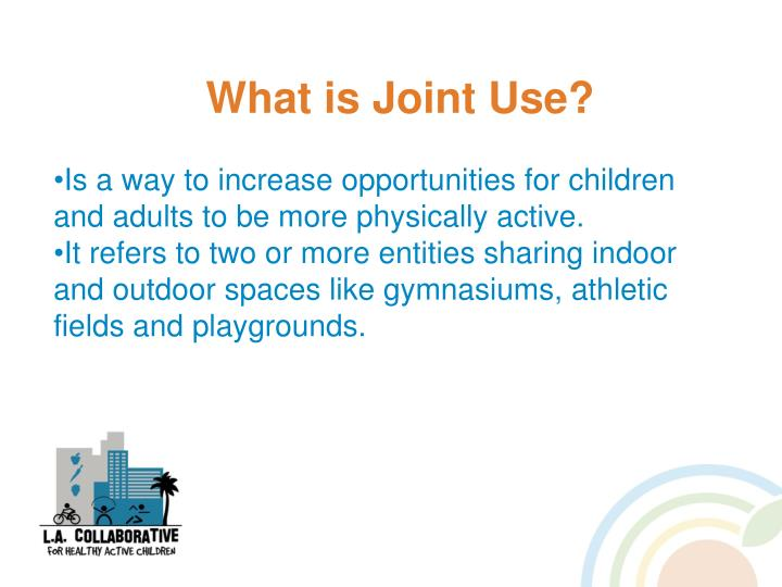 What is Joint Use?