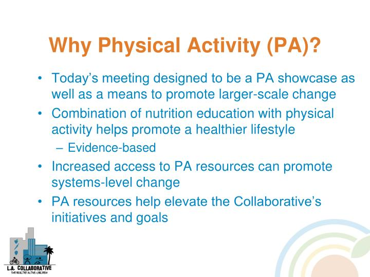 Why Physical Activity (PA)?