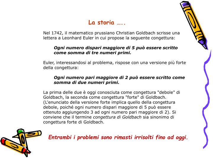 La storia …..