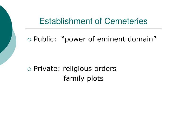 Establishment of Cemeteries
