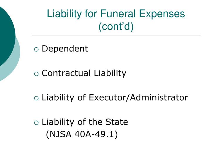 Liability for Funeral Expenses (cont'd)