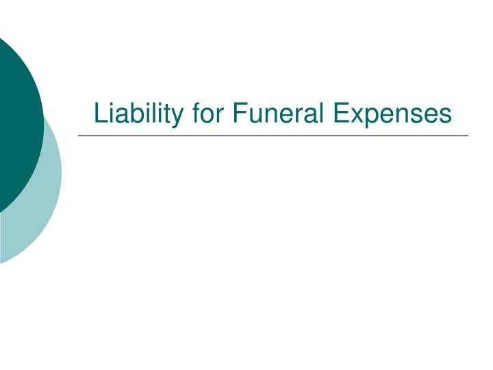 Liability for Funeral Expenses