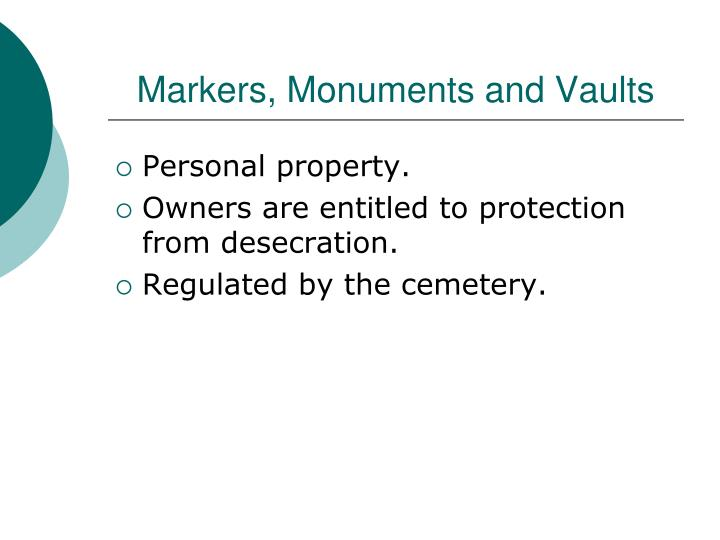 Markers, Monuments and Vaults