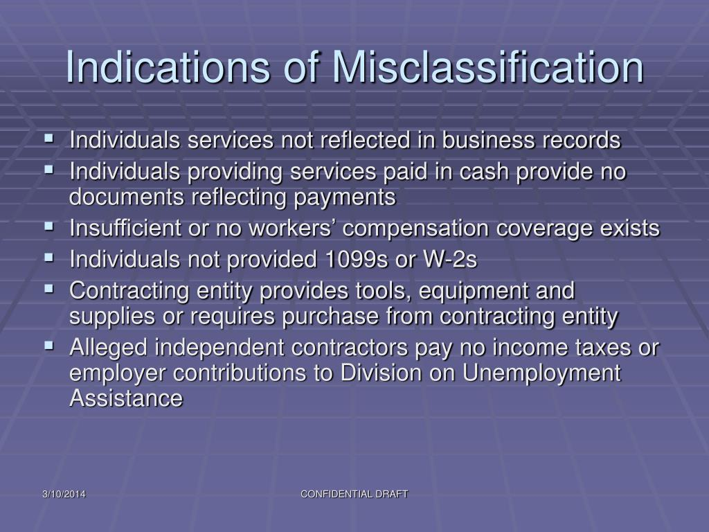 Indications of Misclassification
