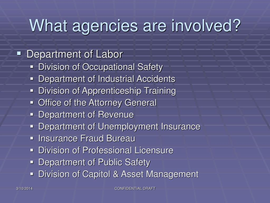 What agencies are involved?