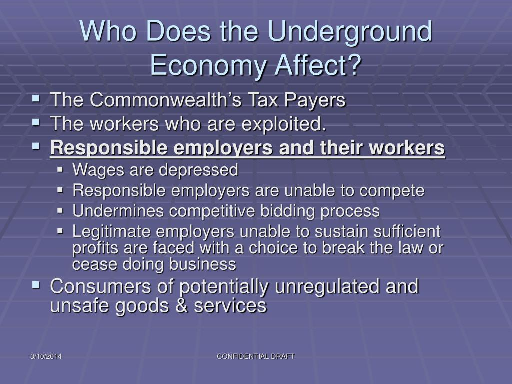 Who Does the Underground Economy Affect?