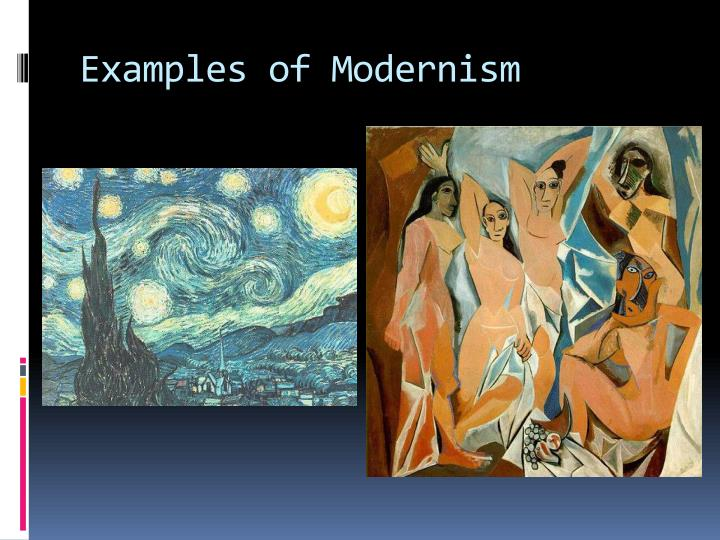 Examples of Modernism
