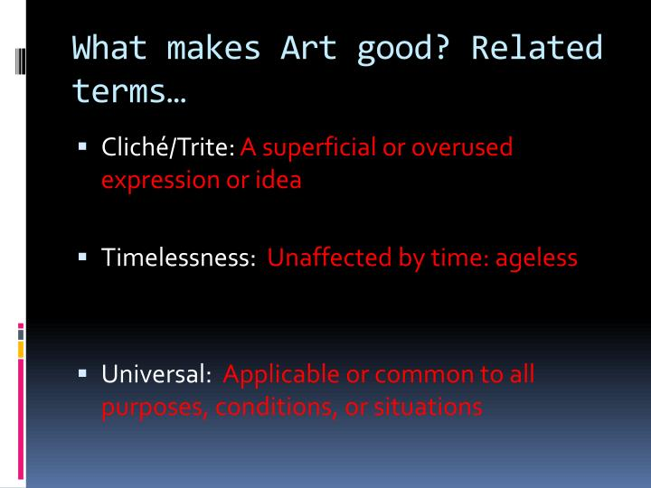 What makes Art good?