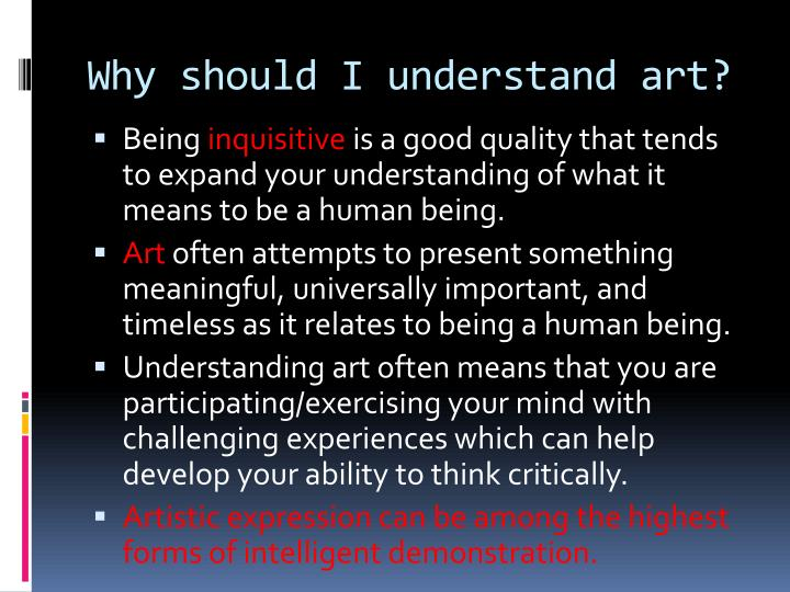 Why should I understand art?