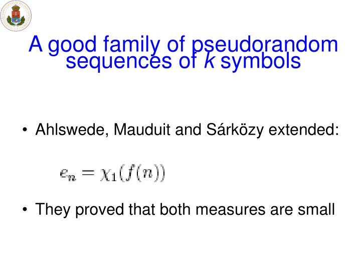 A good family of pseudorandom sequences of