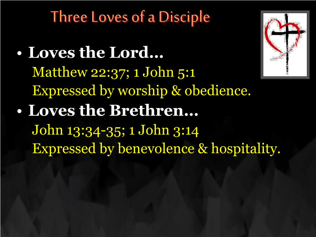 Three Loves of a Disciple