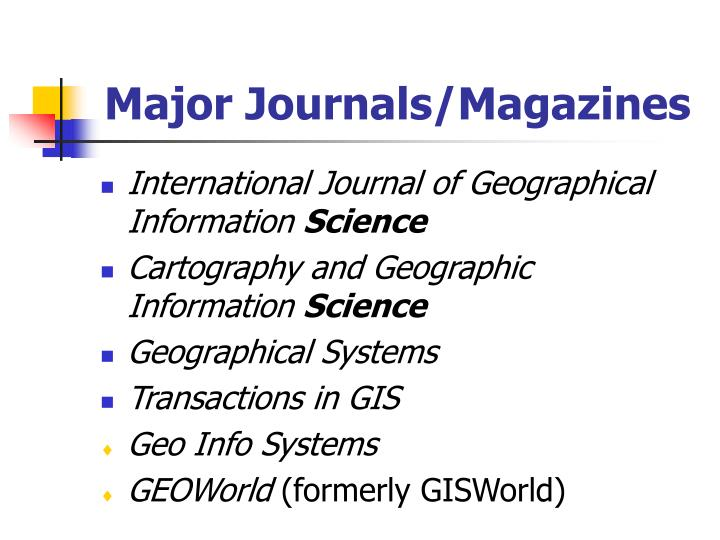 Major Journals/Magazines