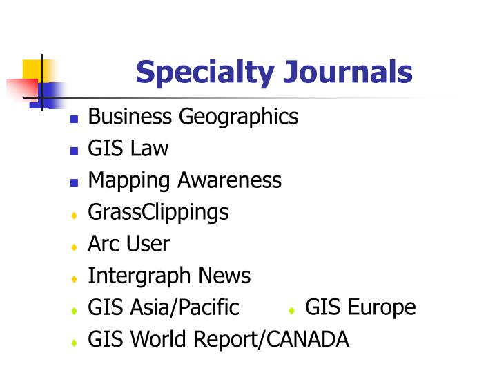 Specialty Journals
