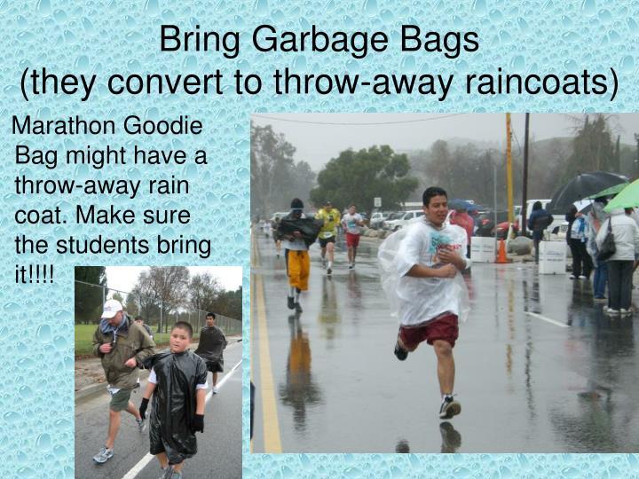 Bring Garbage Bags