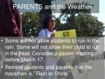 parents and the weather