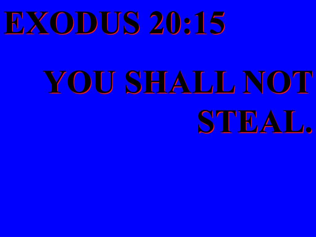 EXODUS 20:15