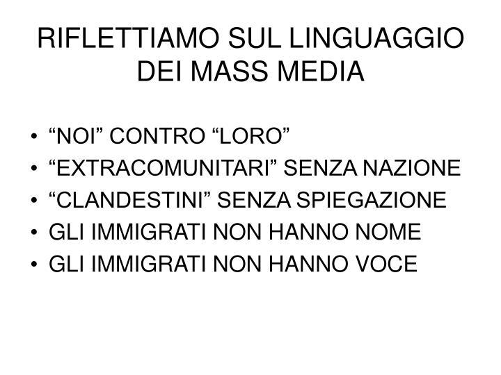 RIFLETTIAMO SUL LINGUAGGIO DEI MASS MEDIA