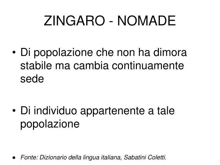 ZINGARO - NOMADE
