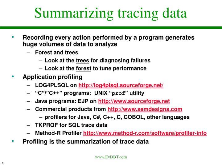 Summarizing tracing data