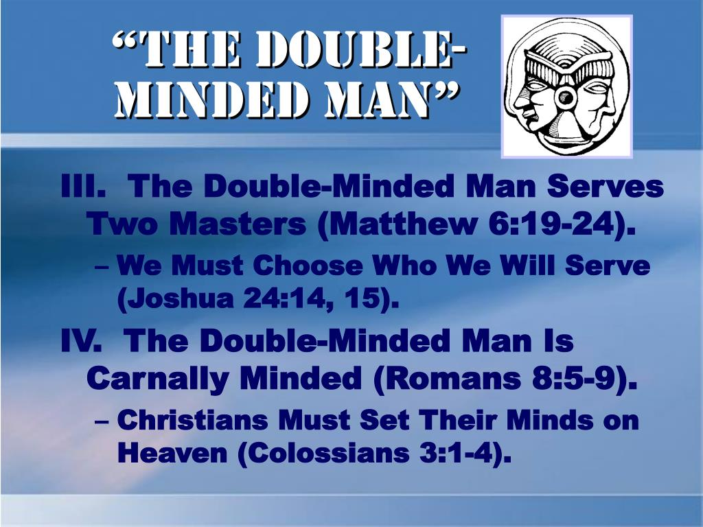 """The Double-Minded Man"""