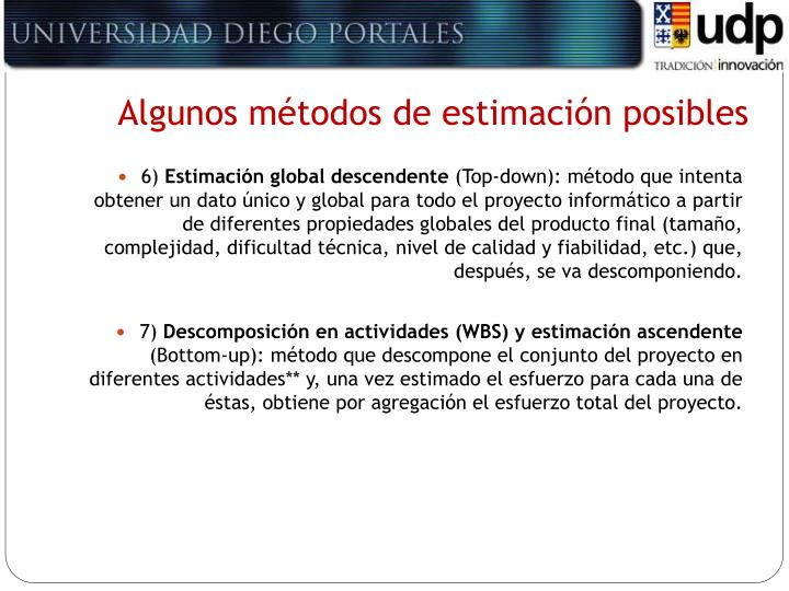 Algunos métodos de estimación posibles