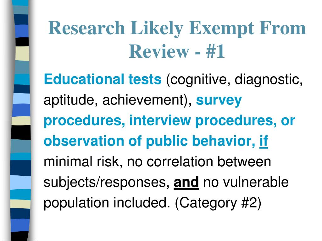 Research Likely Exempt From Review - #1