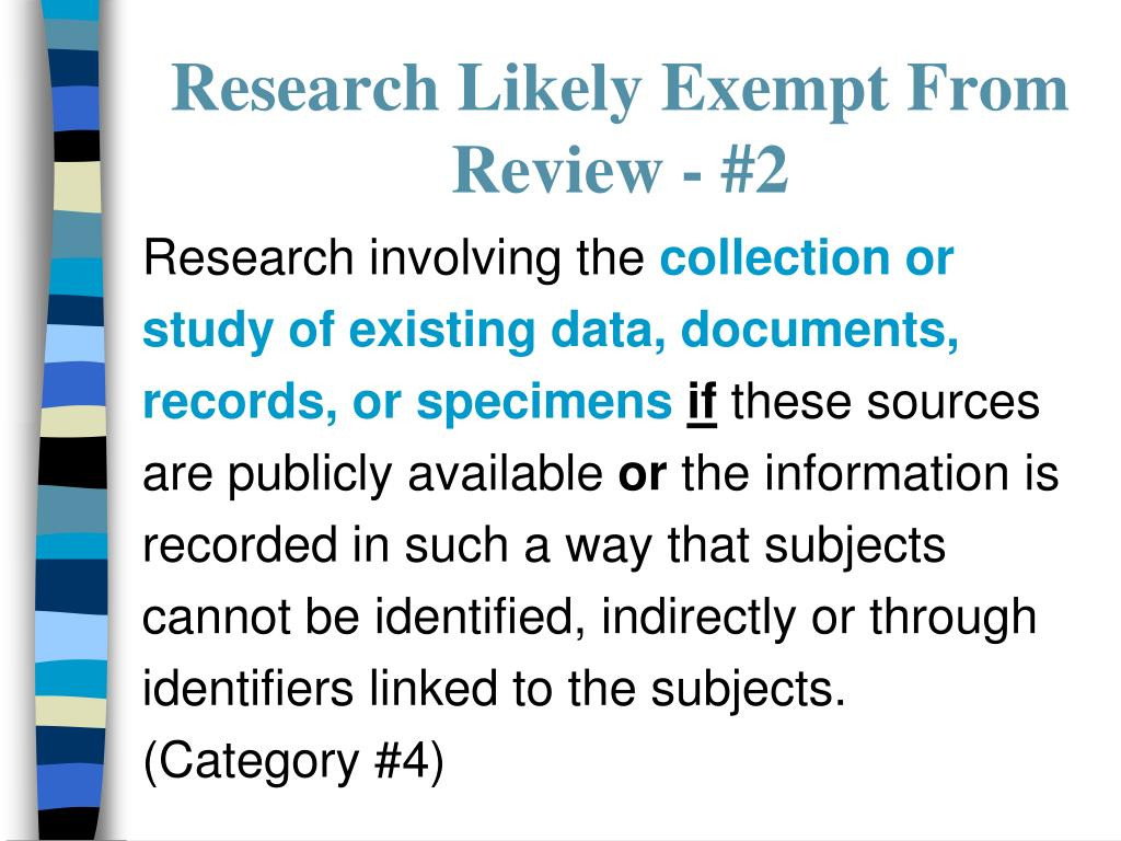 Research Likely Exempt From Review - #2