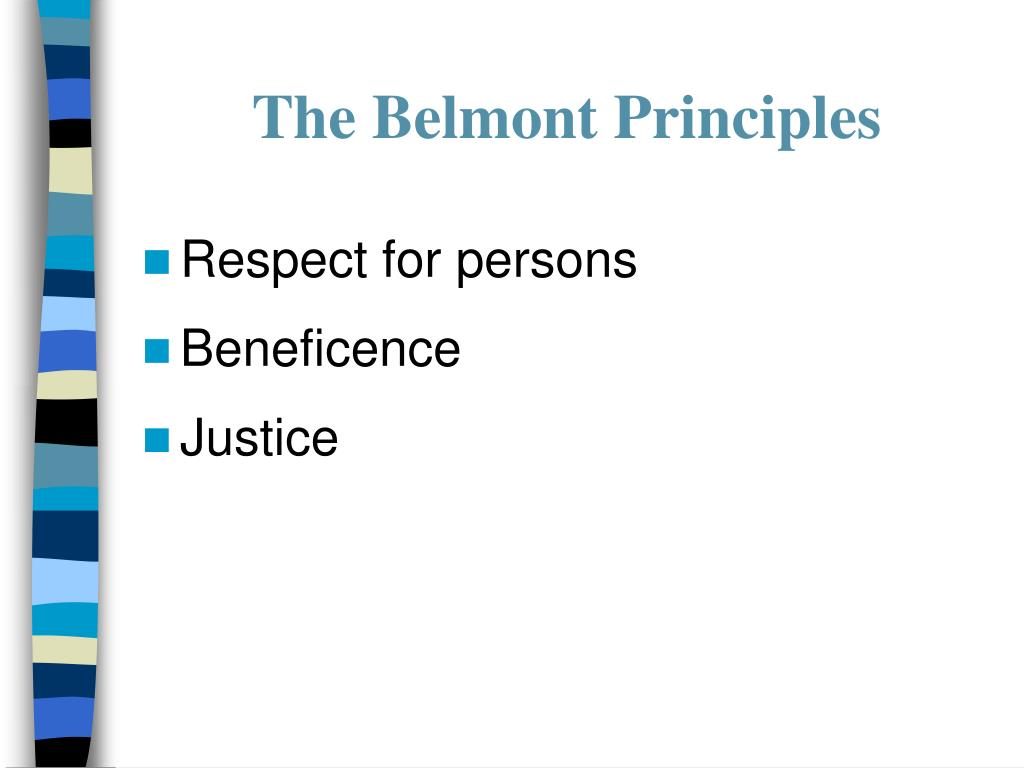 The Belmont Principles