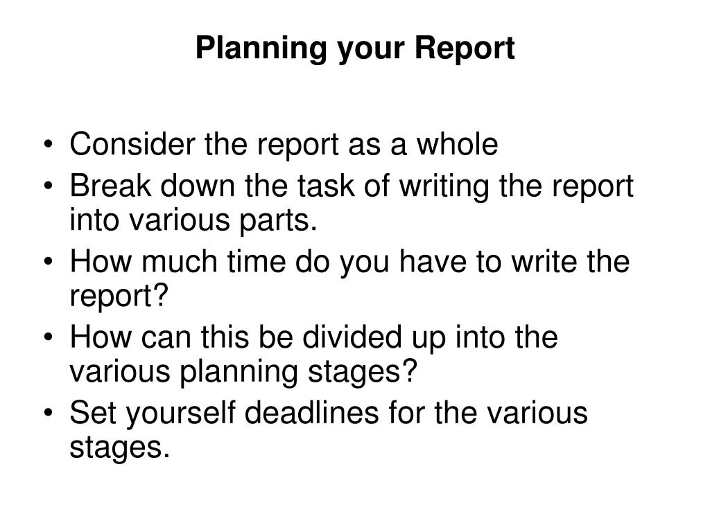 Planning your Report
