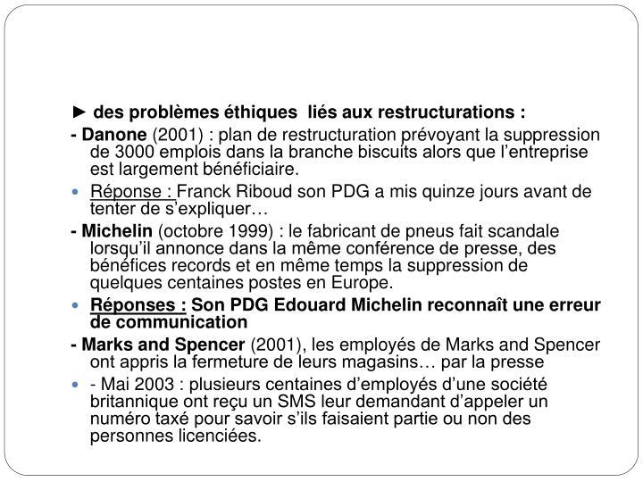 ► des problèmes éthiques  liés aux restructurations: