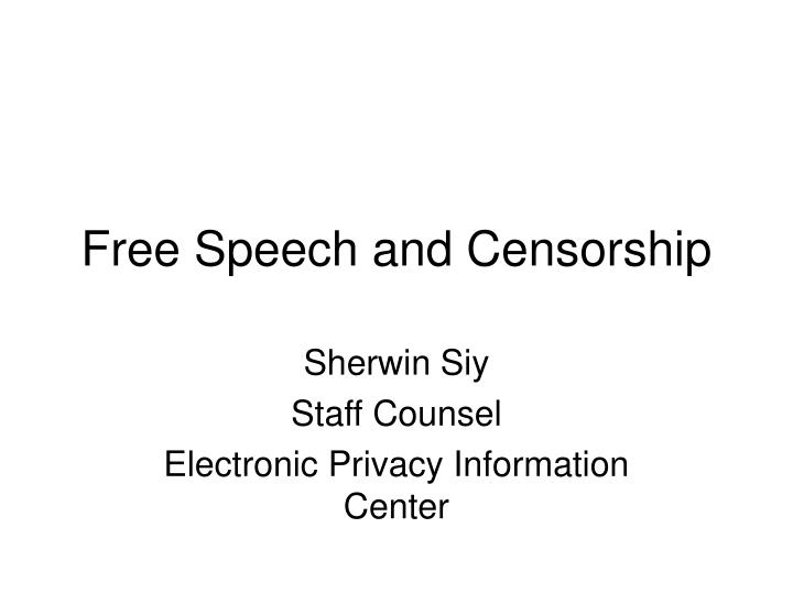 Free speech and censorship